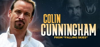 Colin Cunningham, <i>John Pope</i>, �Falling Skies� To Appear @ Wizard World Chicago Comic Con!