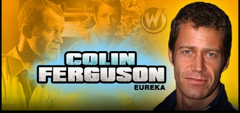 Colin Ferguson, <i>Sheriff Jack Carter</i>, from �Eureka� Joins the Wizard World Comic Con Tour!