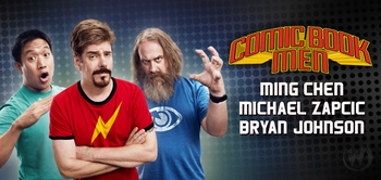 Ming Chen, Michael Zapcic & Bryan Johnson, �Comic Book Men,� Coming to Philadelphia Comic Con!