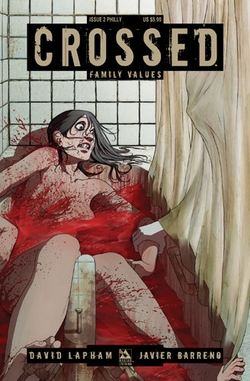 CROSSED: Family Values #2 Wizard World Philadelphia Comic Con Exclusive