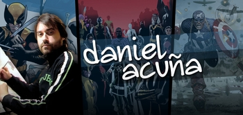 Daniel Acu�a, <i>Avengers Vs. X-Men</i>, Coming to Chicago Comic Con!