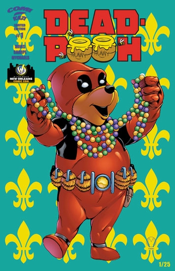 <i>Deadpooh #1 (no mask)</i> New Orleans Comic Con Exclusive Comic Book by Marat Mychaels (Story by Alex Sharpe & Sean Davis, Color by Jeff Balke)
