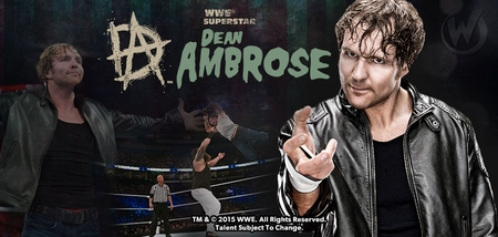 WWE� Superstar Dean Ambrose� Coming to