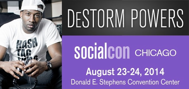 DeStorm Power, <i>Social Media Phenom</i>, Coming to socialcon CHICAGO