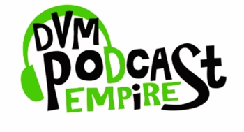 DVM Podcast Empire