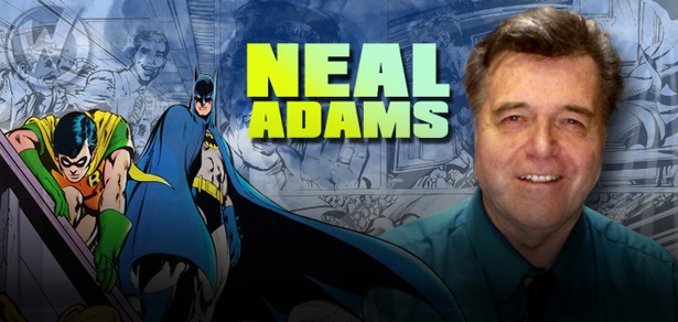 <i>EISNER AWARD HALL OF FAMER</i> Neal Adams Coming to Las Vegas, Minneapolis, Philadelphia, Des Moines, Sacramento, Chicago, Fort Lauderdale, Tulsa & Reno!
