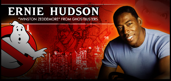 Ernie Hudson, <i>Winston Zeddemore</i> From GHOSTBUSTERS, Coming to