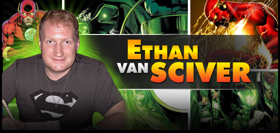 Ethan Van Sciver, <i>Green Lantern</i> Artist, Joins the Wizard World Tour!
