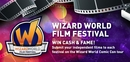 Action!... Wizard World Film Festival Continues At Wizard World Portland Comic Con, January 24-26; Submissions Accepted Through December 31