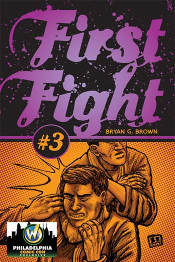 First Fight #3 Philadelphia Comic Con Exclusive by Bryan G. Brown