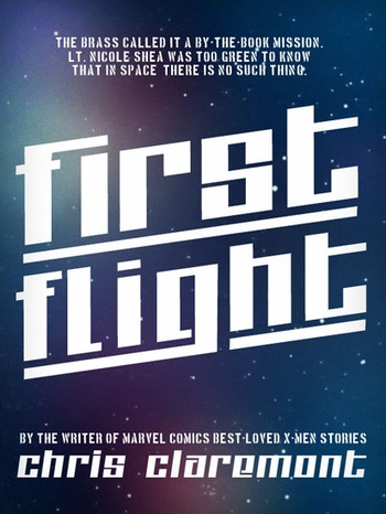 FirstFlight Book One of The High Frontier Trilogy by Chris Claremont FREE ebook Download Day, Saturday February 23!