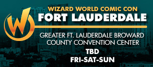Wizard World Comic Con Fort Lauderdale 3-Day Weekend Admission