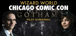 New Drama Series �Gotham� To Screen @ Wizard World Chicago Comic Con