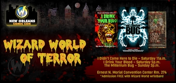 Horror of Horrors!  N.O. Horror Film Festival Presents �Wizard World of Terror�