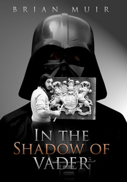 <I><b>In the Shadow of Vader</i> Atlanta Comic Con Exclusive Book by Brian Muir</b>