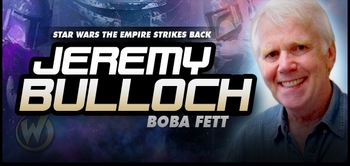 Jeremy Bulloch, <i>Boba Fett</i> from Star Wars, Joins the Wizard World Tour!