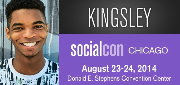 Kingsley, <i>Social Media Phenom</i>, Coming to socialcon CHICAGO