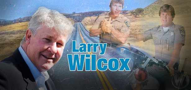 Larry Wilcox, <i>Officer John Baker</i>, �CHiPs,� Coming to Cleveland!