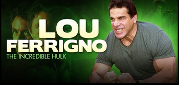 Lou Ferrigno, <i>The Incredible Hulk</i>, Coming to Chicago, San Jose, Pittsburgh, Columbus, Nashville, & Austin!