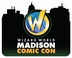 Madison Comic Con 2015 Wizard World Convention 3-Day Weekend Admission February 6-7-8, 2015