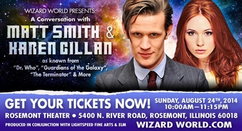 Matt Smith, Karen Gillan To Pair For Reunion Panel At Rosemont Theatre, August 24, During Wizard World Chicago Comic Con