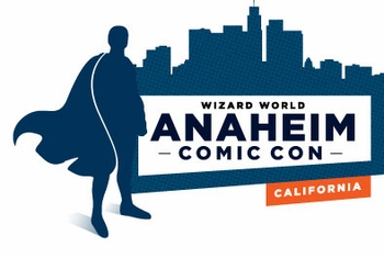 Media Has Anaheim Comic Con Covered