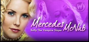 Mercedes McNab, <i>Harmony Kendall </i> from �Buffy� & �Angel,� Joins the Wizard World Comic Con Tour!