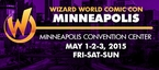 Wizard World Comic Con Minneapolis 2015 3-Day Weekend Admission May 1-2-3, 2015