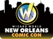 Wizard World Comic Con New Orleans 2016 3-Day Weekend Admission January 8-9-10, 2016