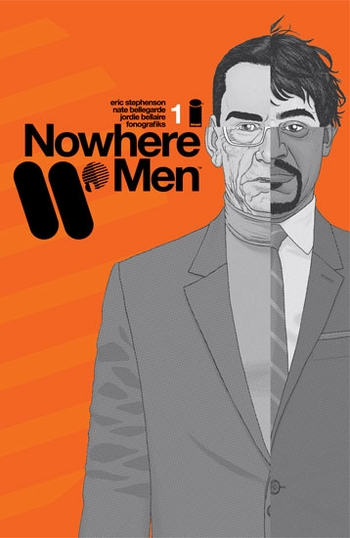 <i>Nowhere Men #1</i> CBLDF Liberty Portland Comic Con Exclusive Variant Cover by Eric Stephenson & Nate Bellegarde