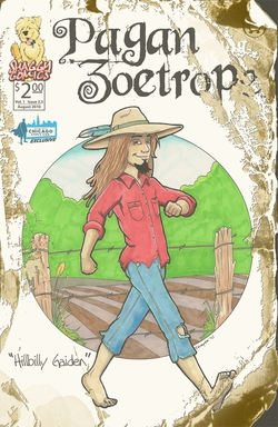 "Pagan Zoetrope Issue 2.5 ""Hillbilly Gaiden"" the Chicago Comic Con Exclusive"