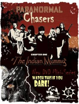 <i>Paranormal Chasers Chapter 1: The Indian Mummy (DVD)</i> Atlanta Comic Con Exclusive DVD by Kevin R. Sexton