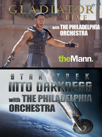 �Gladiator Live,� �Star Trek Into Darkness� On Giant Screens Highlight Philadelphia Orchestra @ The Mann This Summer
