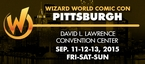 Wizard World Comic Con Pittsburgh 2015 3-Day Weekend Admission September 11-12-13, 2015