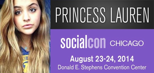 Princess Lauren, <i>Social Media Phenom</i>, Coming to socialcon CHICAGO