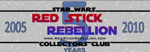 Red Stick Rebellion <br>Star Wars <br>Collectors Club
