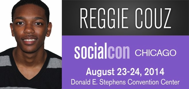 Reggie Couz, <i>Social Media Phenom</i>, Coming to socialcon CHICAGO