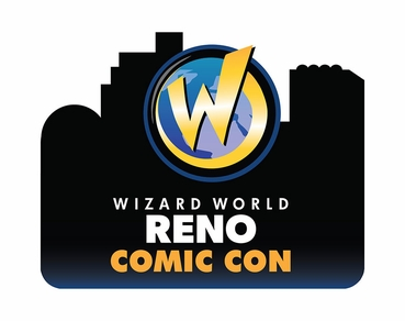 Sweet 16! Wizard World Comic Con Adds Reno, Nevada, As Sixteenth Event On 2014 Schedule, November 21-23, At Reno-Sparks Convention Center