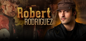 Robert Rodriguez, SIN CITY & MACHETE KILLS, Making a Rare Appearance @ Austin Comic Con!