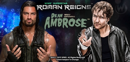 <i>WWE� Superstars Roman Reigns� & Dean Ambrose�</i> Coming to