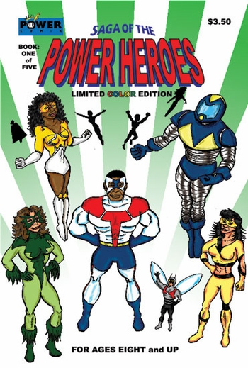<i>Saga of the Power Heroes</i> Philadelphia Comic Con Exclusive by Derrick A. Rivers