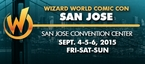 Wizard World Comic Con San Jose 2015 VIP Package + 3-Day Weekend Admission