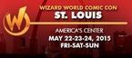 Wizard World Comic Con St. Louis 2015 1-Day Admission (Friday, Saturday OR Sunday) May 22-23-24, 2015