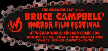 The Awesome Fest Presents: Bruce Campbell's Horror Film Festival @ Chicago Comic Con 2014