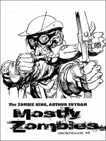 <i>The Zombie King, Arthur Suydam</i> Portland Comic Con Exclusive Mostly Zombies #1 Limited Edition Sketchbook