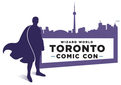 TORONTO COMIC CON TICKETS ON SALE AT YOUR LOCAL RETAILERS