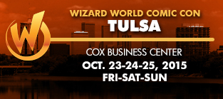 Wizard World Comic Con Tulsa 2015 3-Day Weekend Admission October 23-24-25, 2015