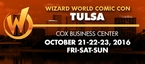 Wizard World Comic Con Tulsa 2016 3-Day Weekend Admission October 21-22-23, 2016