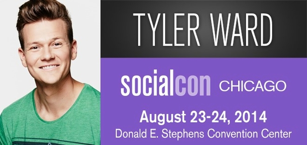 Tyler Ward, <i>Social Media Phenom</i>, Coming to socialcon CHICAGO