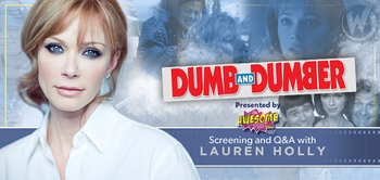 Watch �Dumb And Dumber� Screening With Lauren Holly Q&A Saturday @ Wizard World Philadelphia Comic Con!